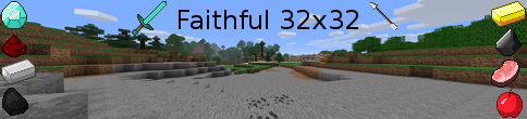 [32x][1.1 & 1.0] Faithful Pack