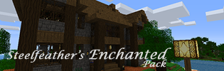Steelfeathers Enchanted Pack [32x][1.9 pre4]
