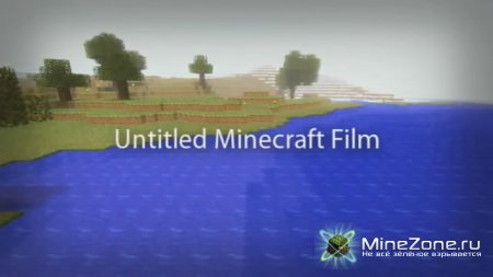 Untitled Minecraft Film 1 & 2