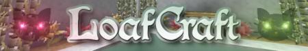 [1.1.0] LoafCraft [32x]