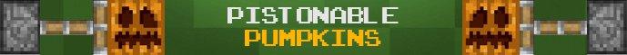 [1.2.5] [SP/SMP] Pistonable Pumpkins