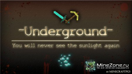 [minecraft-pg5] Survival Map: Underground - You'll never see the sunlight again