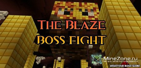 Blaze Boss Fight