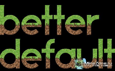 [1.2.5] [16x] BetterDefault v4.1