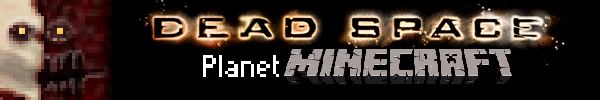 [1.2.5/12W25A] [32x] Dead Space: Planet Minecraft