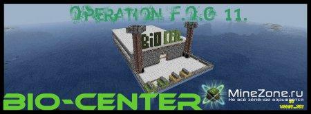 Operation F.O.G-BIO-CENTER