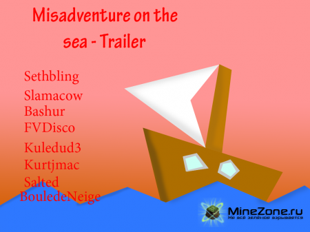 Misadventure on the sea - Trailer