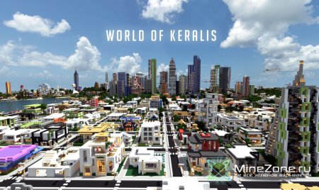 World of Keralis - Epic Modern Cities!