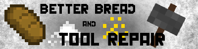 [1.3.1] TOOL REPAIR V2.1 AND BETTER BREAD V1.6