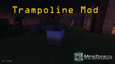 [1.3.1] Trampoline Mod