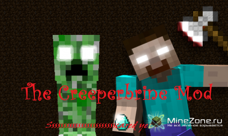 [1.3.1] The Real Creeperbrine Mod