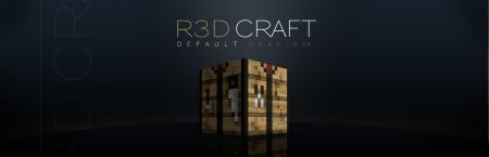 [1.4.2] [32x, 64x, 128x, 256x, 512x] R3D.CRAFT, Default Realism