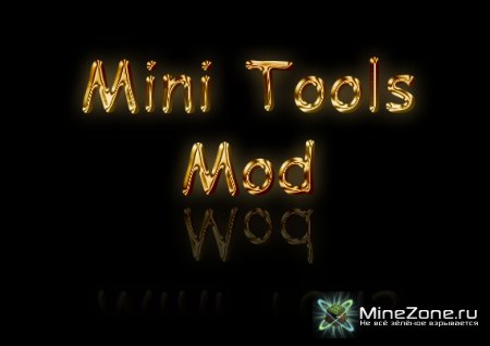 [1.3.2] The Mini Tools Mod v1.01