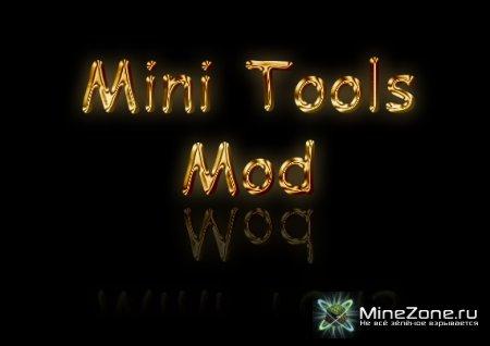 [1.3.2] The Mini Tools Mod v1.01