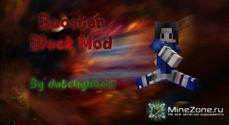 [1.3.2] Booster Block Mod