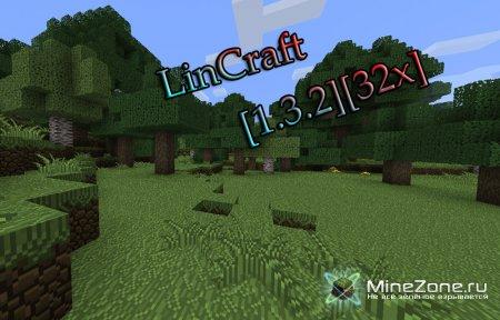 [1.3.2][32x]LinCraft