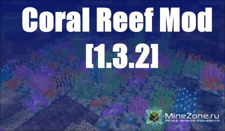 [1.3.2] Coral reef mod