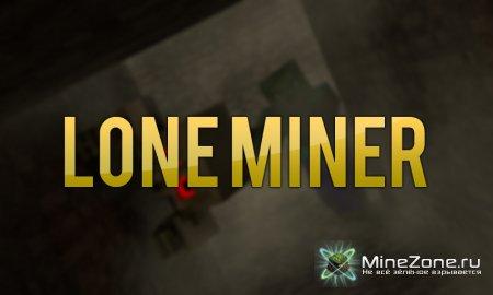 Lone Miner