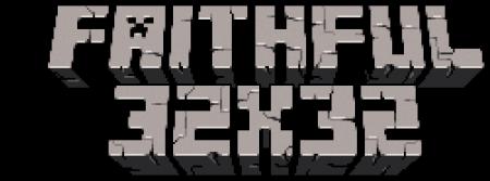 [1.3.2] Faithful 32x32 Pack (Update: Обновлены многие текстуры!)