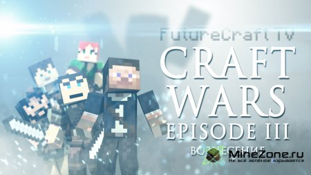 CRAFT WARS Episode 3 - Вознесение