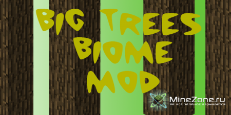 [1.3.2]Big Trees Biome Mod