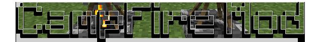 [1.3.2] CampFire Mod v1.3