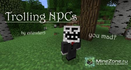 Обзор мода Trolling NPCs