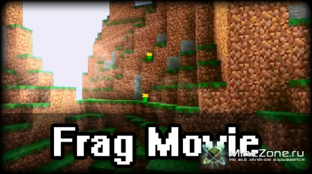MineCraft Frag Movie by MinerAndMiner