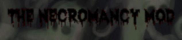 [1.4.5] Necromancy Mod