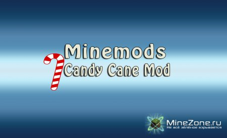 MineMods|Ep.4|]Candy Cane Mod