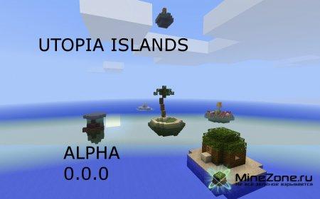 Utopia islands