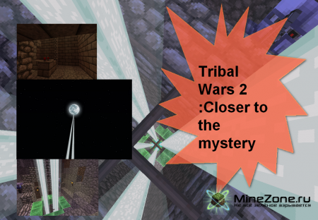 Tribal Wars 2 :Closer to the mystery
