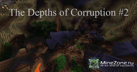 Minecraft и карта на прохождение - The Depths of Corruption - 02