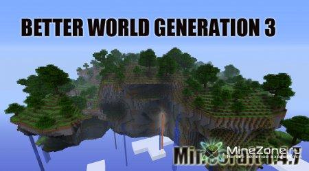 Обзор мода BETTER WORLD GENERATION 3