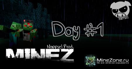 MineZ Day #1 - Удачное начало
