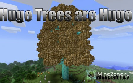 Обзор мода Huge Trees are Huge