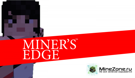 MINER'S EDGE