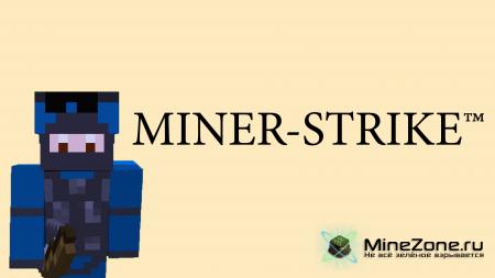 MINER-STRIKE