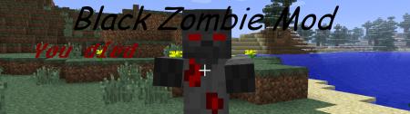 [1.4.7] Black Zombie Mod by Kys,Ma