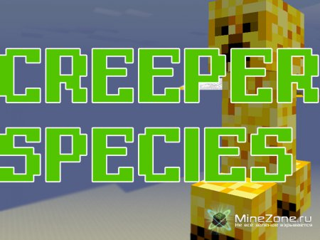 [1.5] Creeper Species