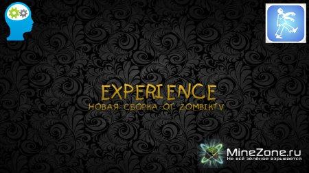 EXPERIENCE Новая сборка от ZombikTv