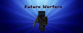 [1.5.2] [Forge] FUTURE WARFARE MOD