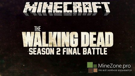 The Walking Dead - Season 2 Final Battle - Minecraft Zombie Map