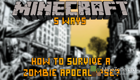 Minecraft Machinima - 5 Ways, how to survive a zombie apocalypse?