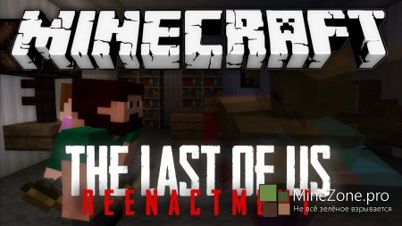 The Last Of Us - Reenactment in Minecraft
