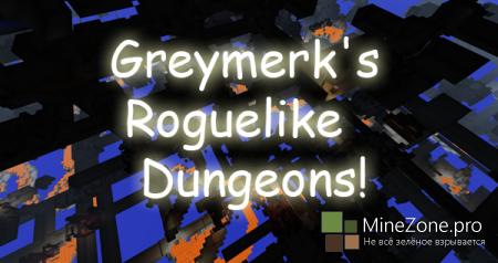[1.6.2] Greymerk's Roguelike Dungeons