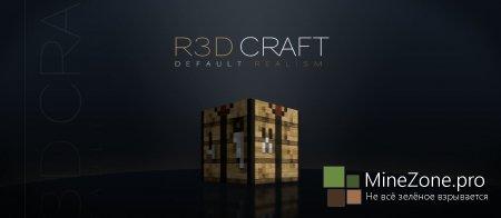 [1.6.2] [32X, 64X, 128X, 256X, 512X] R3D.CRAFT: DEFAULT REALISM/SMOOTH REALISM (V0.1.0)