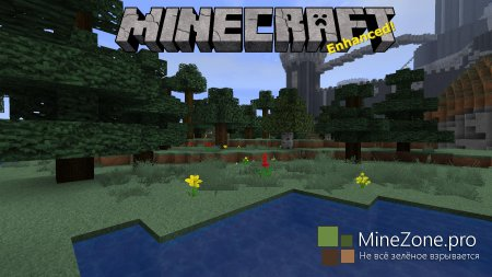 [1.6.2] [32X,64X,96X,128X,256X] MINECRAFT ENHANCED
