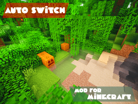 [1.7.2-1.7.4][Forge] AutoSwitch