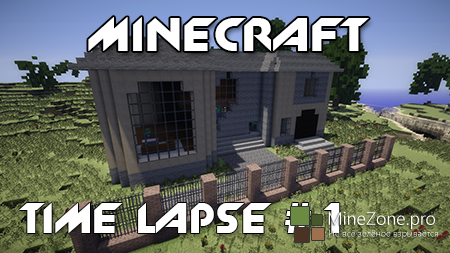 Minecraft: Time Lapse #1